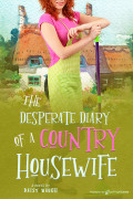 The Desperate Diary of a Country Housewife by Daisy Waugh (eBook)