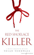 The Red Shoelace Killer by Susan Sundwall (Print)