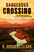 Dangerous Crossing by R. Douglas Clark (Print)