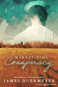 Market Time Conspiracy by James Duermeyer (Print)