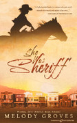 She Was Sheriff by Melody Groves (eBook)