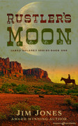 Rustler's Moon by Jim Jones (eBook)