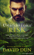 Unacceptable Risk by David Dun (eBook)