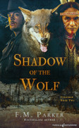 Shadow of the Wolf by F.M. Parker (Print)