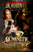The Gunsmith Women's Club by J.R. Roberts (Print)