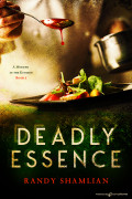Deadly Essence by Randy Shamlian (eBook)