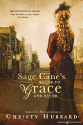 Sage Cane's House of Grace and Favor by Christy Hubbard (Print)