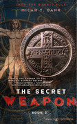 The Secret Weapon by Micah T. Dank (eBook)