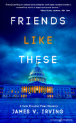 Friends Like These by James V. Irving (Print)