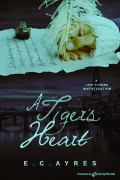 A Tiger's Heart by E. C. Ayres (Print)