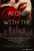 Alone With the Dead by Robert J. Randisi (eBook)