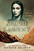 Apache Lament by Patrick Dearen (eBook)
