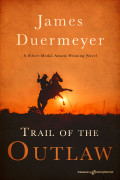 Trail of the Outlaw by James Duermeyer (Print)