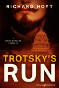 Trotsky's Run by Richard Hoyt (eBook)