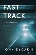 Fast Track by John DeDakis (Print)