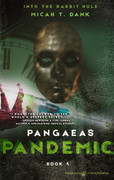Pangaeas Pandemic by Micah T. Dank (eBook)