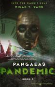 Pangaeas Pandemic by Micah T. Dank (Print)