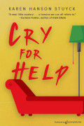 Cry for Help by Karen Hanson Stuyck (eBook)
