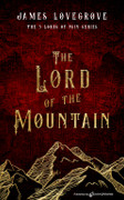 The Lord of the Mountain by James Lovegrove (eBook)