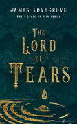 The Lord of Tears by James Lovegrove (eBook)