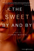 The Sweet By and By by Jeanne Mackin (eBook)