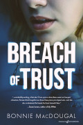 Breach of Trust by Bonnie MacDougal (eBook)