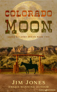 Colorado Moon by Jim Jones (eBook)