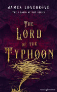 The Lord of the Typhoon by James Lovegrove (eBook)