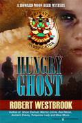 Hungry Ghost by Robert Westbrook (eBook)