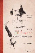 The Shakespeare Conundrum by E. C. Ayres (Print)