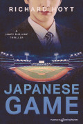 Japanese Game by Richard Hoyt (eBook)