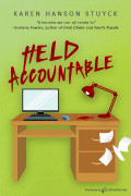 Held Accountable by Karen Hanson Stuyck (eBook)