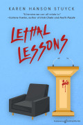 Lethal Lessons by Karen Hanson Stuyck (eBook)