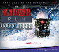 The Slaughter Run by Jerry Ahern (CD Audiobook)