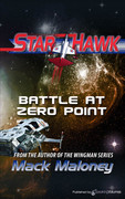 Battle at Zero Point by Mack Maloney (Print)