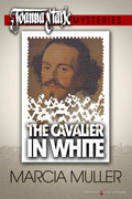 The Cavalier in White by Marcia Muller (Print)