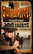 The Chinese Gunmen by J.R. Roberts (Print)