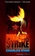 Phoenix Strike by Charles Ryan (Print)