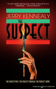 The Suspect by Jerry Kennealy (Print)