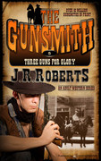 Three Guns for Glory by J.R. Roberts (Print)