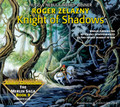 Knight of Shadows by Roger Zelazny (CD Audiobook)