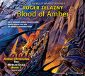 Blood of Amber by Roger Zelazny (CD Audiobook)
