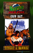 Crow Bait by Robert J. Randisi (Print)