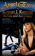 Bullets and Bad Times by Robert J. Randisi (Print)