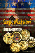 Sarge, What Now? by Bob Anderson (Print)