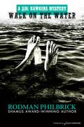 Walk on the Water by Rodman Philbrick (Print)