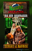 Big Gun Bushwhacker by Robert J. Randisi (Print)