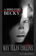 A Bird for Becky by Max Allan Collins (eBook)