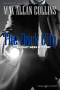 The Dark City by Max Allan Collins (eBook)