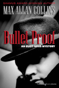 Bullet Proof by Max Allan Collins (eBook)